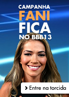 Campanha Fani Fica no BBB13 - UOL BBB